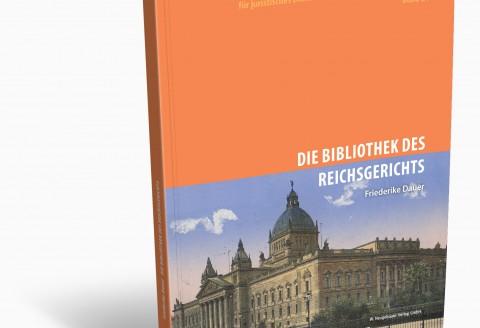 Die Bibliothek des Reichsgerichts